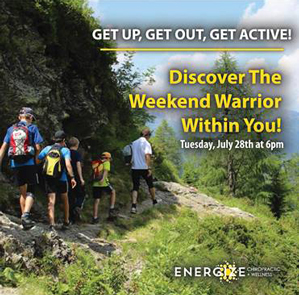 Weekend Warrior Upcoming Event at Energize Chiropractic